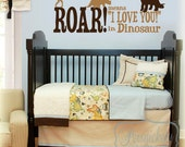 Dinosaur room - Roar means I love you in Dinosaur vinyl wall Lettering with Dinosaur wall art decal stickers- Choose two Colors