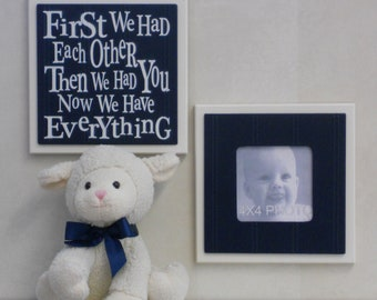 Navy Baby Nursery Wall Decor - Set of 2 - Photo Frame and Sign - First we had each other, Then we had you, Now we have Everything