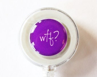 ID Badge Holder, Humor, Retractable id, Badge clip, funny saying, WTF, purple, for the office