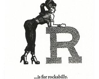 R is for Rockabilly - letterpress print
