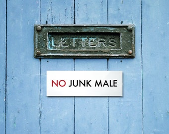 Funny No Junk Mail Sign for the Letterbox. Engrish Humor. No Junk Male