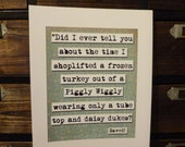 Saved Piggly Wiggly Movie Quote Print (p153)