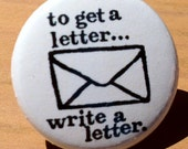 To get a letter write a letter - button, magnet, bottle opener