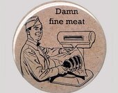 Damn Fine Meat