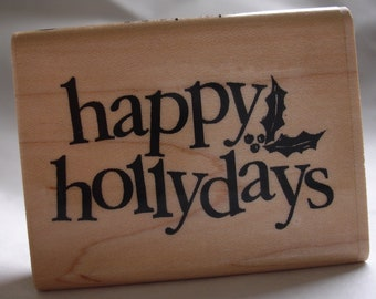 happy hollydays rubber stamp