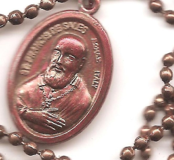 Stressed Out, St. Francis de Sales, Patron Saint of the Over Burdened on Copper Colored Ball Chain