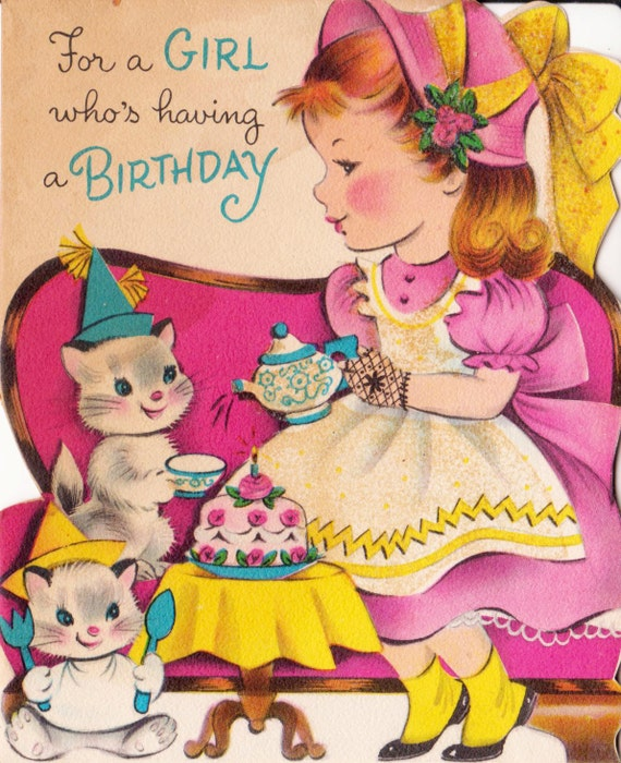 Images Of Vintage Girls First Birthday Card: RESERVED 1950s For A Girl Who's Having A Birthday Vintage