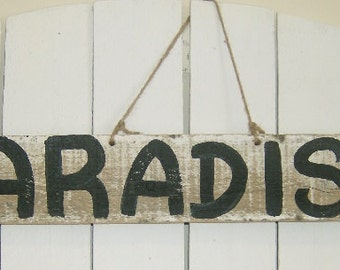 Distressed PARADISE Beach Wood Sign, Indoor Outdoor, Rustic Sign, Shabby Beach Cottage Home Decor
