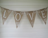LOVE....A word of Inspiration, Wedding Burlap Banner