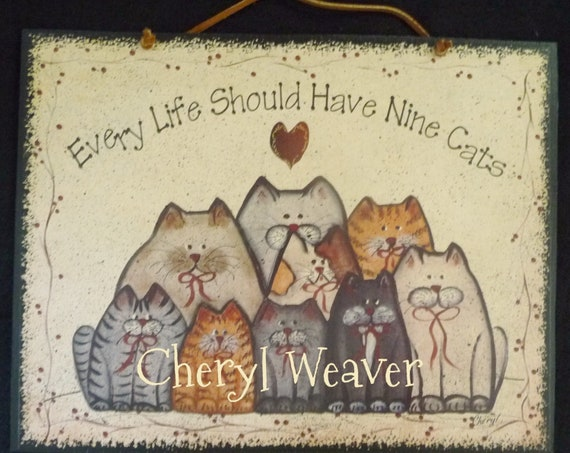 Cat Group Wood Sign Every Life Should Have Nine Cats Wall