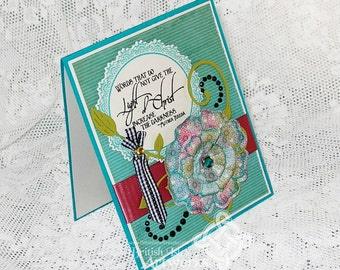Mother Teresa card, Teal Rose Pink and Black with 3-D flower, black gemstones, Words that Do not give the Light of Christ increase Darkness