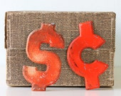 Vintage Orange Signs - Dollar and Cents