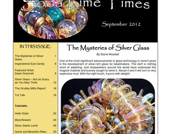 Silver Glass issue - September 2012 Soda Lime Times Lampworking Magazine (PDF) - by Diane Woodall