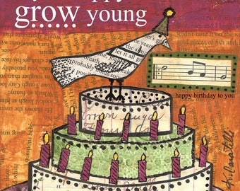 Grow Young (4x6 greeting card with envelope)