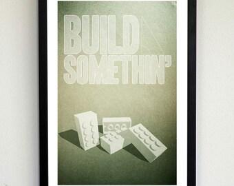 Build Somethin' poster