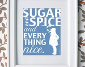 Sugar and Spice, Sugar and Spice and Everything Nice, Art for girls, Baby Nursery Decor, 11x14