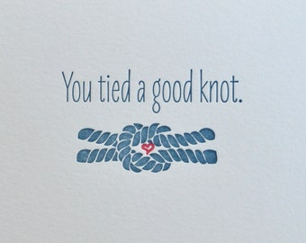 Letterpress 'You tied a good knot' Wedding Congratulations or Anniversary Card and Envelope