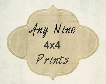 Any Nine 4x4 Prints - Your Choice - Baby Nursery - Custom Photo