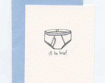 Brief Underwear Greeting Card