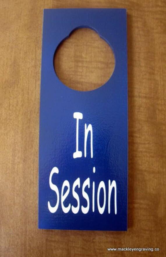 In Session Painted  Wooden Door Knob Hanger Sign