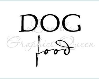 Dog Food - Storage Container Decal - Removable Vinyl Decal - Get Organized and stop the Chaos - Can also be Personalized - See Links Below