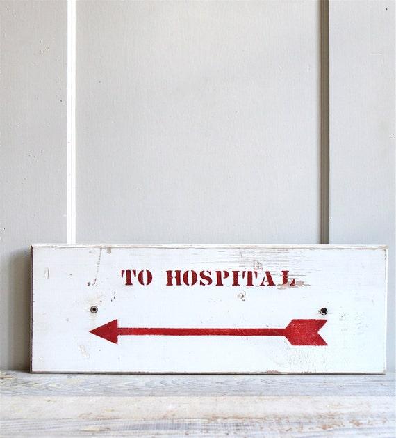 Vintage Industrial Hospital Sign