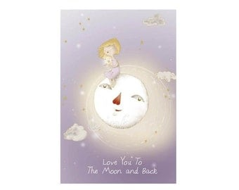 Love Blank Greeting Card, Love You To The Moon and Back,  Art Print Illustration 4x6""