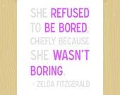 Printable Printable She Refused to Be Bored 5 x 7 Zelda Fitzgerald Quote Printable Inspirational Quote Print Girl Gift Lavender Purple Gray