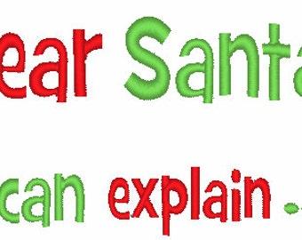 Dear Santa I Can Explain Design 005