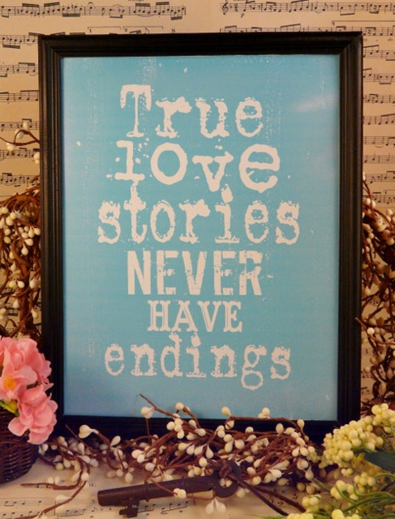 True love stories sign never have endings Wedding digital  - tiffany blue bride groom uprint words vintage  paper pdf 8 x 10 frame saying