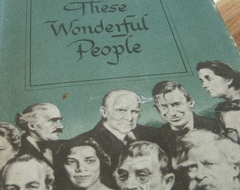 1947 These Wonderful People Book