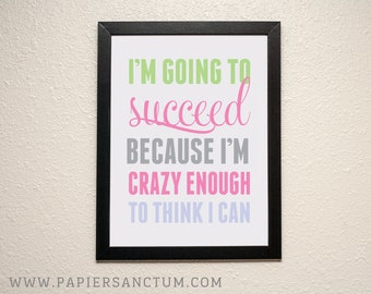 I'm going to Succeed... Poster Print
