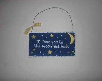I Love you to the Moon and Back - Wall Hanging