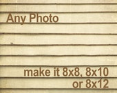 Make any photo 8x8, 8x10 or 8x12 - Personalize it - Customize Any Fine Art Photography Print - make it 8x8 - 8x10 or 8x12