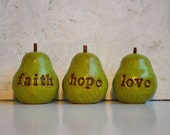 Pears with Words ... Birthday gift ... faith hope love...Three handmade polymer clay pears ... Word Pears, green
