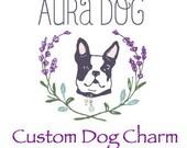 Custom Listing for Dog Charm