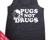 Pugs NOT DRUGS Womens Tank Top Eco Heather Racerback Alternative Apparel Free Shipping