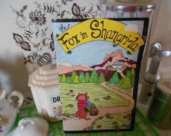 1978,1982 The Fox in Shangri La Childrens SC Book