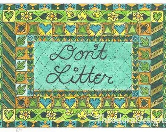 Don't Litter  Word Inspiration Fraktur Aceo Word Print  by Theodora