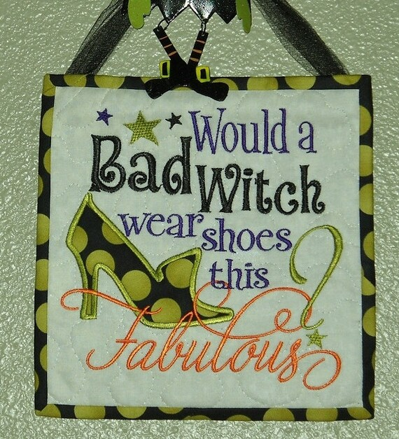 Glow in the Dark Wall Hanging for Halloween.....Would a Bad Witch Wear Shoes This Fabulous