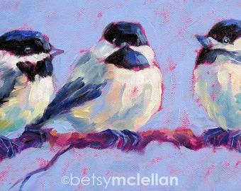 Chickadee Trio - Bird Art - Giclee Print - 19x13
