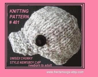 KNITTING, Hat PATTERN - UNISEX News boy Hat, Chunky Style, Baby To
