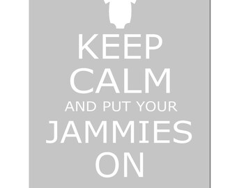 Keep Calm and Put Your Jammies On - 11x14 Nursery Quote Print - CHOOSE YOUR COLORS - Shown in Pink, Pale Gray, Yellow, and Baby Blue