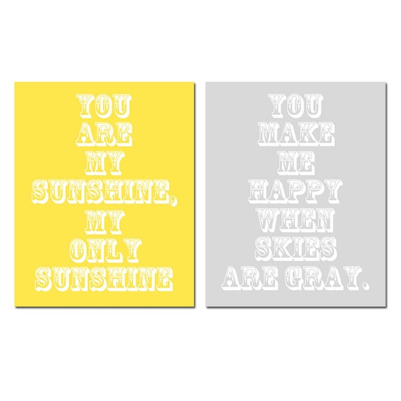 You Are My Sunshine, My Only Sunshine - Set of Two 8x10 Nursery Art Prints - CHOOSE YOUR COLORS - Shown in Yellow Gray