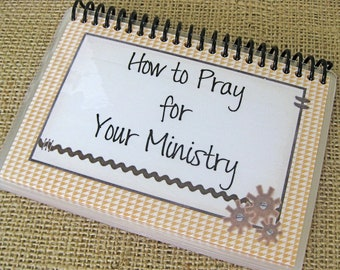 How to Pray for Your Ministry, Laminated Prayer Cards, Spiral-Bound