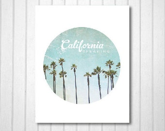 BUY 2 GET 1 FREE California Wall Art, California Print, Typography Print, Palm Tree Photo, Circle Print, Wall Decor, Fine Art Print, Nature