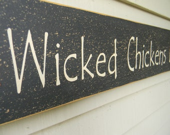 Wicked Chickens Lay Deviled Eggs wood sign
