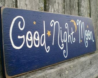 Primitive Wood Sign- Good Night Moon