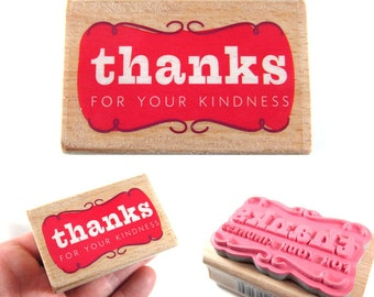Thanks for your Kindness - Thank you Rubber Stamp - Etsy Shop, Logo, Branding, Packaging, Invitations, Party, Favors, Wedding Gifts