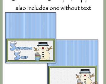 Snowman Soup Topper - Digital Printable - Good Craft Show Seller - Immediate Download